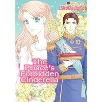 The Prince's Forbidden Cinderella