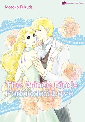 The Prince Finds Forbidden Love