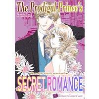 The Prodigal Prince's Secret Romance