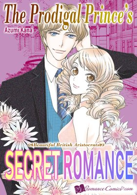 The Prodigal Prince's Secret Romance