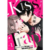Kiss Trap -A Gay Guy and a Girl Who Hates Guys!?-