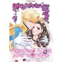 Princess Alice and the King