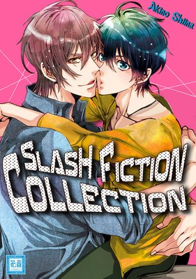 Slash Fiction Collection