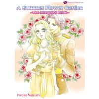 A Summer Flower Garden -The Marquis's Bride-