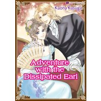 Adventure with the Dissipated Earl