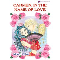 Carmen, in the Name of Love