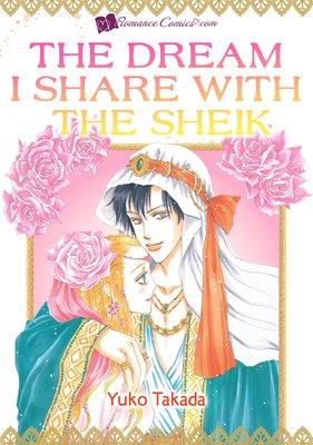 The Dream I Share with the Sheik