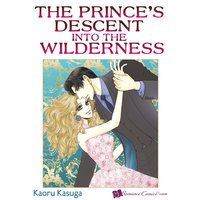 The Prince's Descent into the Wilderness