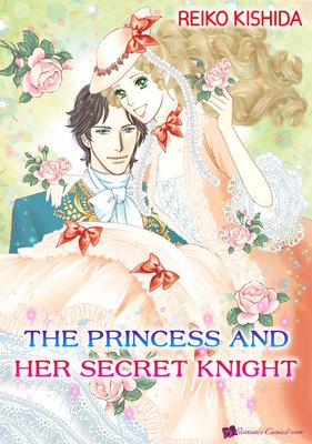 The Princess and Her Secret Knight