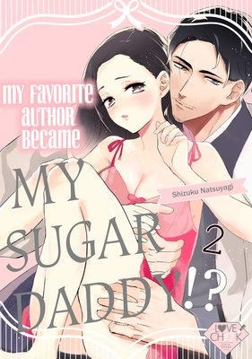 My Favorite Author Became My Sugar Daddy!? (2)