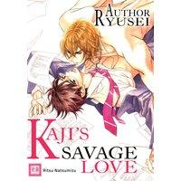 Author Ryusei Kaji's Savage Love