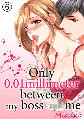 Only 0.01Millimeter Between My Boss and Me (6)