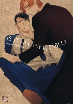 Is it all Inevitable? [Plus Renta!-Only Bonus]
