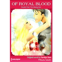 Of Royal Blood Royally Wed