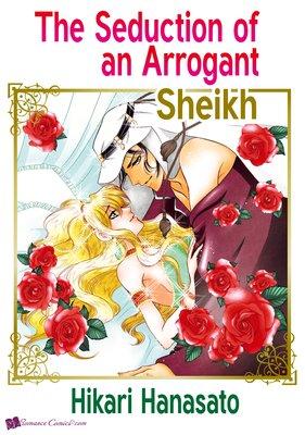 The Seduction of an Arrogant Sheikh