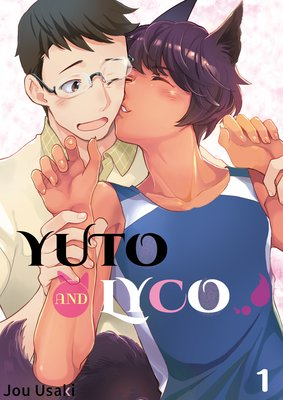 Yuto and Lyco