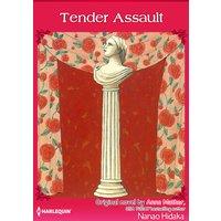 Tender Assault