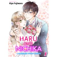 Haru and Nichika -A Marriage Without Dating-