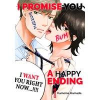 I Promise You a Happy Ending