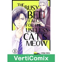 The Busy Bee Falls for the Useless Cat's Meow [VertiComix]