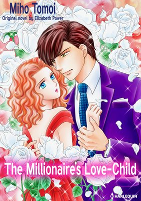 The Millionaire's Love-Child