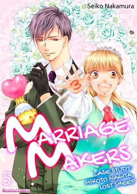 Marriage Makers -Case Study: Mikoto Nagita, Lost Sheep- (5)