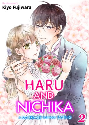Haru and Nichika -A Marriage Without Dating- (2)
