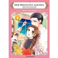 Her Pregnant Agenda