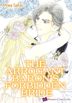 The Arrogant Baron's Forbidden Bride