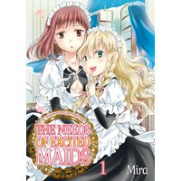 The Needs of Excited Maids -The Mansion Is a Girl Paradise!-