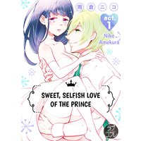 Sweet, Selfish Love of the Prince