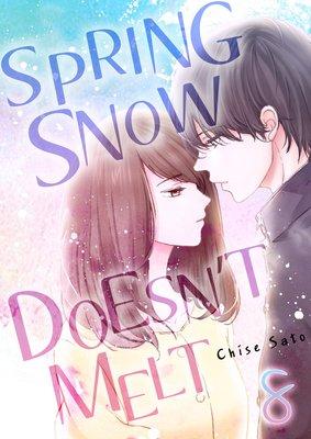 Spring Snow Doesn't Melt (8)