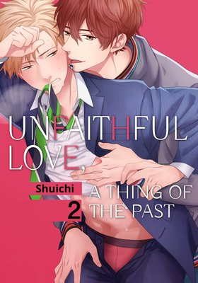Unfaithful Love, A Thing of the Past (2)