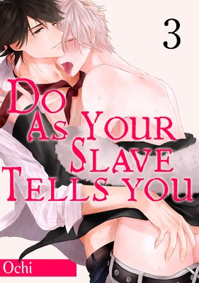 Do As Your Slave Tells You (3)