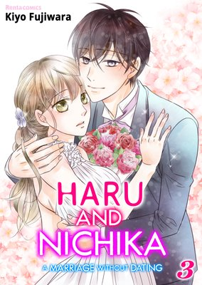 Haru and Nichika -A Marriage Without Dating- (3)
