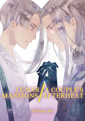 Lunar Mansions / A Couple's Afterheat