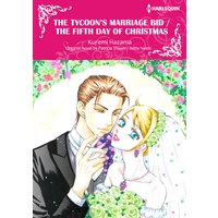 The Tycoon's Marriage Bid/the Fifth Day of Christmas