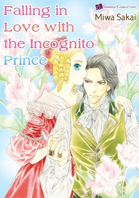 Falling in Love with the Incognito Prince