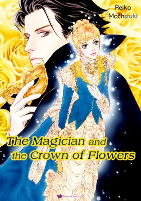 The Magician and the Crown of Flowers