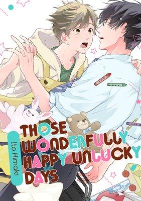Those Wonderfully Happy Unlucky Days (4)
