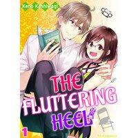 The Fluttering Heel