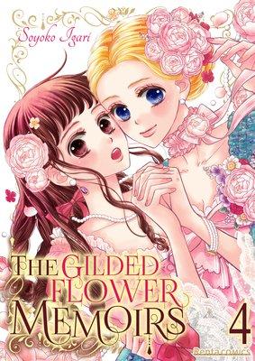 The Gilded Flower Memoirs (4)