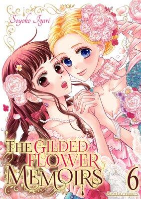 The Gilded Flower Memoirs (6)