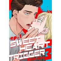 Sweetheart Trigger 3