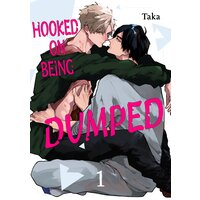 Hooked on Being Dumped
