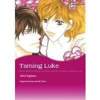 Taming Luke