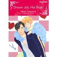 Dream Job, Hot Boss!