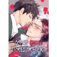 Got Any Ghost Stories, Mr. Hizuki? [Plus Bonus Page]