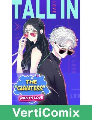 "The ""Giantess""Wants Love [VertiComix]"