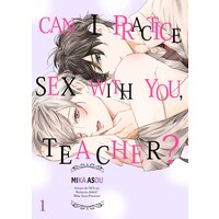 Can I Practice Sex with You, Teacher?